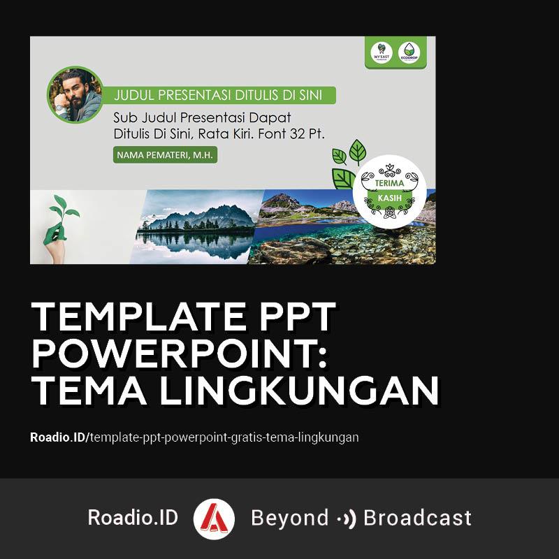 template ppt powerpoint tema lingkungan hidup